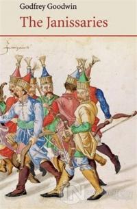 The Janissaries Godfrey Goodwin