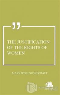 The Justification of the Rights of Women
