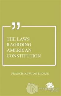 The Laws Ragrding American Constitution
