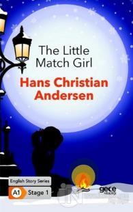 The Little Match Girl / İngilizce Hikayeler A1 Stage1 Hans Christian A