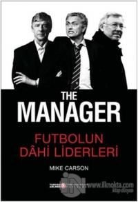 The Manager - Futbolun Dahi Liderleri (Ciltli)
