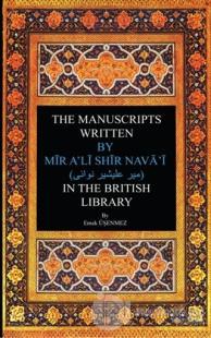 The Manuscripts Written By Mir A'li Shir Neva'i in The British Library