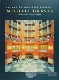 The Master Architect Series 3: Michael Graves (Ciltli)