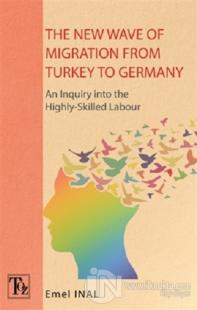 The New Wave of Mıgratıon From Turkey to Germany