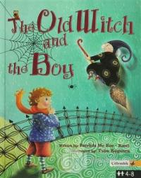 The Old Witch and the Boy (Ciltli) %25 indirimli Patricia McKee Kastle