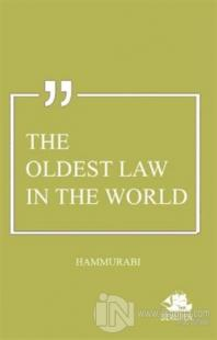The Oldest Law In The World Hammurabi