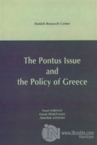 The Pontus Issue and The Policy of Greece (Ciltli)