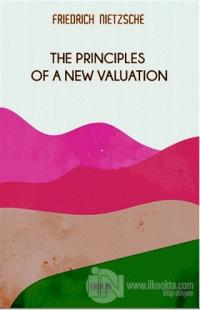 The Principles Of a New Valuation