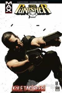 The Punisher Max Cilt 5 - Köle Tacirleri