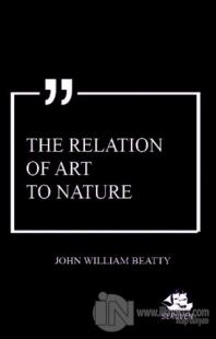 The Relation of Art to Nature