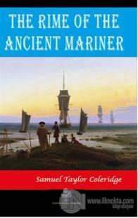 The Rime of the Ancient Mariner Samuel Taylor Coleridge
