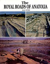 The Royal Roads Of Anatolia