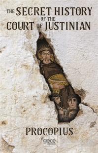 The Secret History of the Court of Justinian %25 indirimli Prokopius