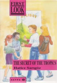 The Secret of The Tropics