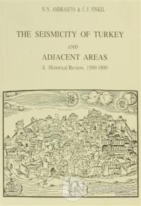 The Seismicity of Turkey and Adjacent Areas, A Historical Review, 1500-1800