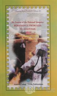 The Sources of the National İntegrity: Remainnings From Asia To Anatolia