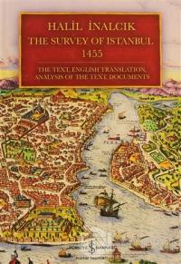 The Survey of Istanbul 1455 (Ciltli) %23 indirimli Halil İnalcık