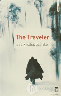 The Traveler (Ciltli) %22 indirimli Sadık Yalsızuçanlar