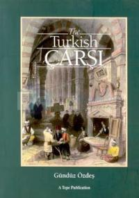 The Turkish Çarşı (Karton Kapaklı)