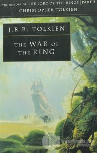 The War Of The Ring J. R. R. Tolkien