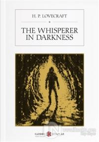 The Whisperer in Darkness H. P. Lovecraft