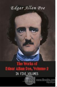 The Works Of Edgar Allan Poe, Volume 2 Edgar Allan Poe