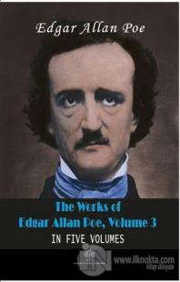 The Works Of Edgar Allan Poe, Volume 3 Edgar Allan Poe