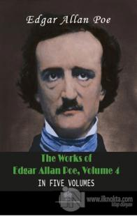 The Works Of Edgar Allan Poe, Volume 4 Edgar Allan Poe