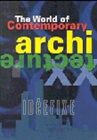 The World Of Contemporary Architecture Kolektif