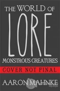 The World of Lore, Volume 1