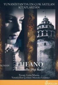 Theano - İstanbullu Dişi Kurt