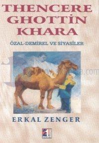 Thencere Ghottin KharaÖzal - Demirel ve Siyasiler