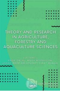 Theory and Research in Agriculture, Forestry and Aquaculture Sciences