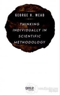 Thinking Individually in Scientific Methodology