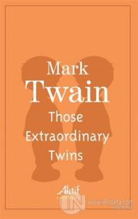 Those Extraordinary Twins Mark Twain