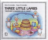 Three Little Lambs - Mother's Baking Us A Cake! (Ciltli)