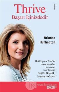 Thrive : Başarı İçinizdedir %10 indirimli Arianna Huffington