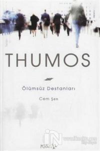 Thumos Ölümsüz Destanları