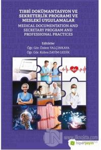 Tıbbi Dokümantasyon ve Sekreterlik Programı ve Mesleki Uygulamalar Özl