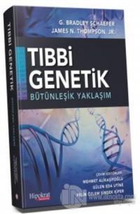 Tıbbi Genetik Bütünleşik Yaklaşım
