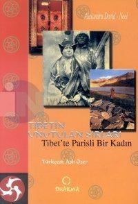 Tibet'in Unutulan Sırları
