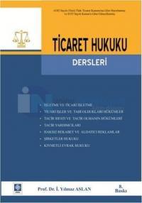 Ticaret Hukuku Dersleri