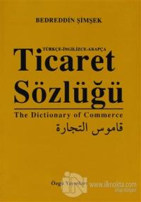 Ticaret  Sözlüğü / The Dictionary of Commerce