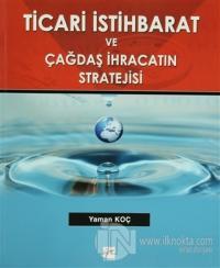 Ticari İstihbarat ve Çağdaş İhracatın Stratejisi