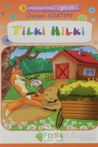 Tilki Hilki - Kumbaramdaki Öyküler Mini Masallar