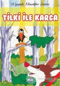 Tilki ile Karga (1. Sınıf)