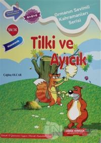 Tilki ve Ayıcık - Ormanın Sevimli Kahramanları Serisi