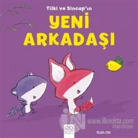 Tilki ve Sincap'ın Yeni Arkadaşı