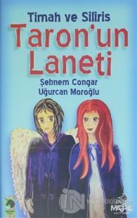 Timah ve Siliris Taron'un Laneti