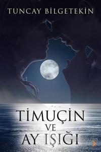 Timuçin ve Ay Işığı